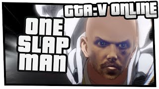 GTA 5 Online - One Slap Man (Besto Mixo Playlist)