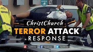 ChristChurch Terror Attack Response