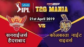 Live Hyderabad vs Kolkata  T20   Live Scores and Analysis   IPL 2019