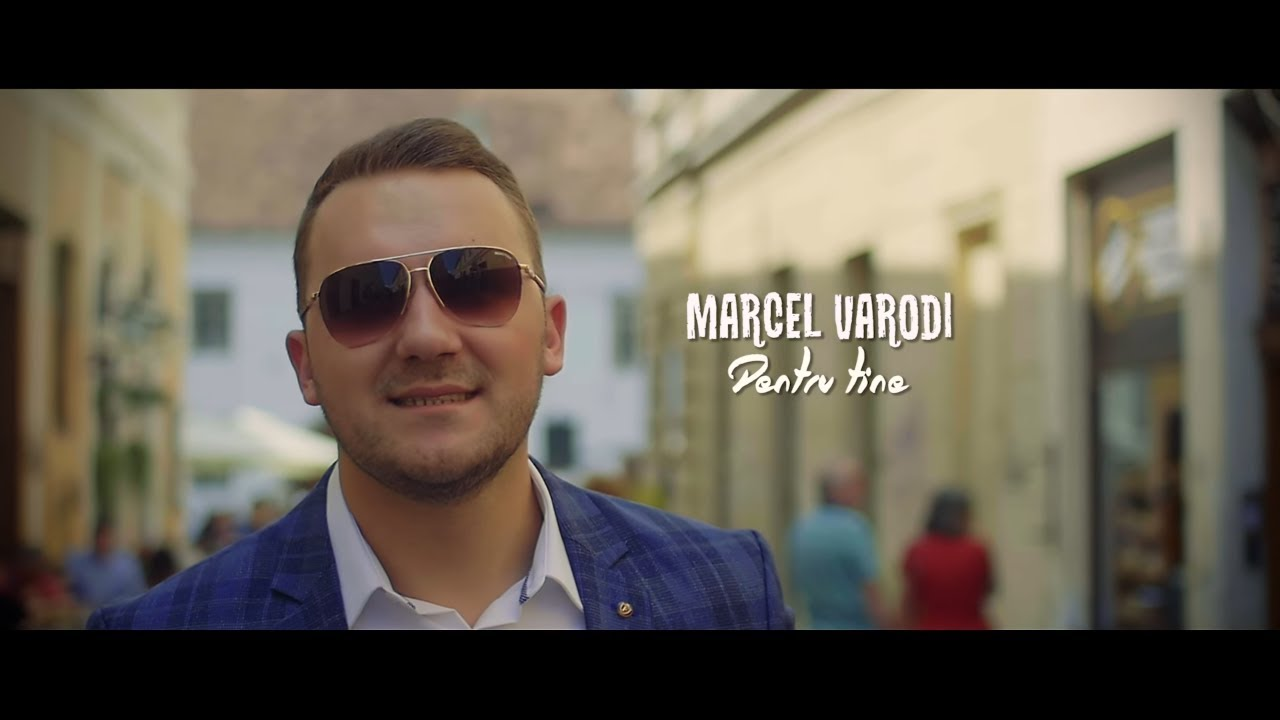 Marcel Varodi - Pentru tine [ oficial video 2017 ]