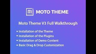 Moto Theme V3 Full Walk-through