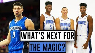 What's Next For The Orlando Magic?