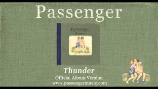 Watch Passenger Thunder video