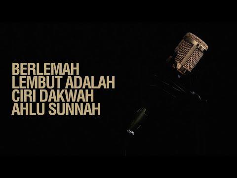 Berlemah Lembut Adalah Ciri Dakwah Ahlu Sunnah - Ustadz Arif Usman Anugraha