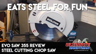 Evo saw 355 Review | steel cutting chop saw