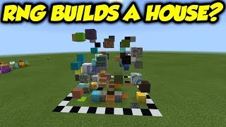 I Tried To Use RNG To Build A House In Minecraft