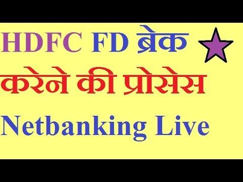 how to break fd in hdfc netbanking youtube