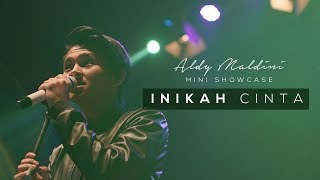 Download Lagu Aldy Maldini Mini Showcase - Inikah Cinta (1/8) Gratis STAFABAND