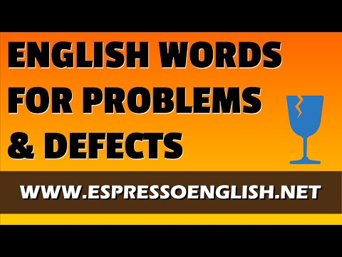 English Vocabulary with Pictures - Problems and Defects