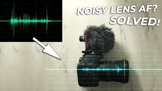 Noisy lens autofocus motor in video - SOLVED! | tutorial with examples