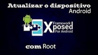 Como Atualizar Android Com Root