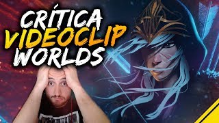 CRÍTICA al videoclip de WORLDS - Legends Never Die | League Of Legends LoL