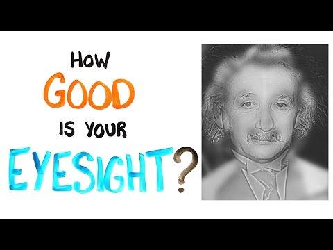 How good is your eyesight?