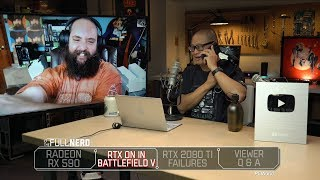 RX 590 review, RTX on in Battlefield 5, 2080 Ti failures, Q&A | The Full Nerd Ep. 74