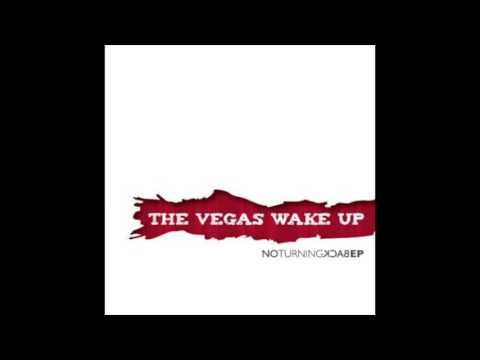 The Vegas Wake Up - No Turning Back (Full EP 2010)