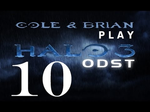 Cole and Brian Play Halo 3: ODST - Part 10: Longest... Respawn... EVER