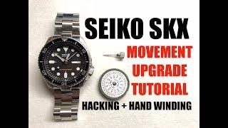 SEIKO SKX HACKING + HAND WINDING MOD TUTORIAL - MOVEMENT UPGRADE