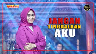 Download lagu JANGAN TINGGALKAN AKU - Nazia Marwiana - OM ADELLA