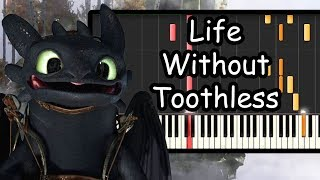 Life Without Toothless,  How To Train Your Dragon   Piano Synthesia