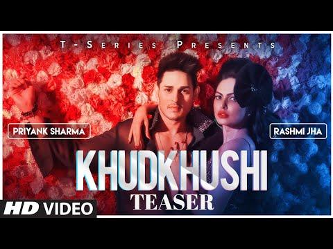 Download  Song Teaser: Khudkhushi   Priyank Sharma & Rashmi Jha   Neeti Mohan   Releasing On 13 December Gratis, download lagu terbaru