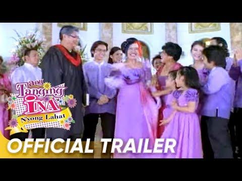 Ang Tanging Ina Nyong Lahat Official Full Trailer