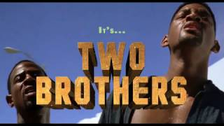 Two Brothers - Live Action Trailer (Rick and Morty + Bad Boys)