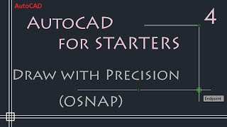 AutoCAD 2D Tutorials - 4. How to use OSNAP (drawing with precision)