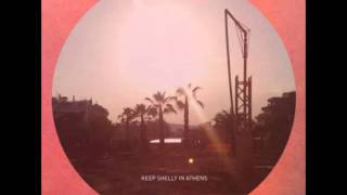 Keep Shelly In Athens : Just Like Honey( Jesus and Mary Chain cover)
