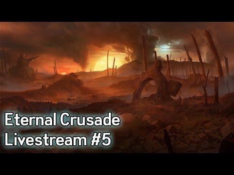 Warhammer 40K: Eternal Crusade Livestream - Episode 5