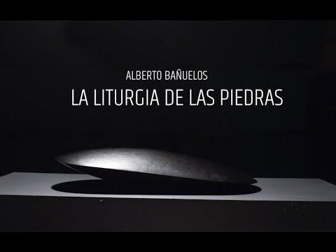 "Video Alberto Bañuelos "" La liturgia de las piedras | LHCM"
