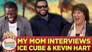 My Mom Interviews Ice Cube and Kevin Hart!
