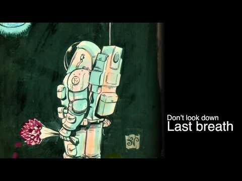 Dont Look Down - Last Breath