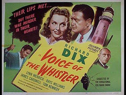 Фильм-нуар  Голос свистуна (1945)  Richard Dix Lynn Merrick Rhys Williams