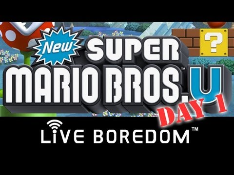 Live Boredom: New Super Mario Bros. U - Day 1 (Wii U Unboxing)