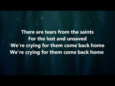 Tears of the Saints - Leeland w/ Lyrics