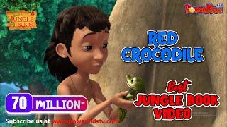 Jungle Book Hindi Season 1 Episode 30 The Red Crocodile