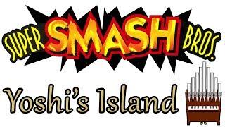 Yoshi's Island Super Smash Bros. Organ Cover
