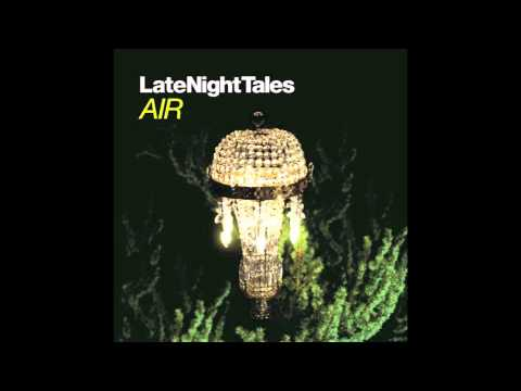 Jeff Alexander - Come Wander With Me (Late Night Tales - Air)