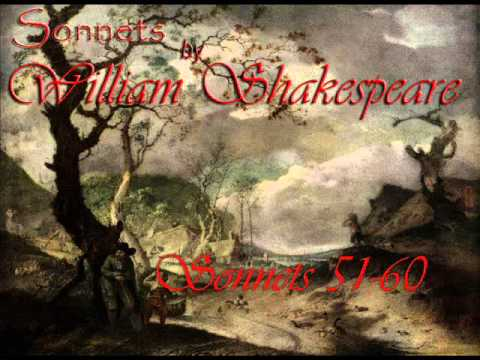 William Shakespeare Sonnets 51 through 60