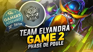 PHASE DE POULE GAMERS ASSEMBLY - GAME 2 | Elyandra Esport VS Unleashed Monkeys