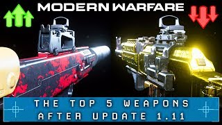 Modern Warfare: The Top 5 Guns After Patch (Best Weapons of MW 1.11)