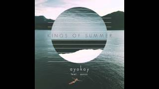 Kings Of Summer Feat Quinn Xcii
