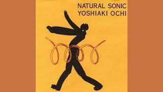 Yoshiaki Ochi - Natural Sonic (full album)
