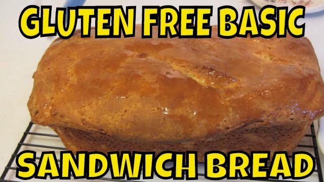 Gluten Free Basic Sandwich Bread - YouTube
