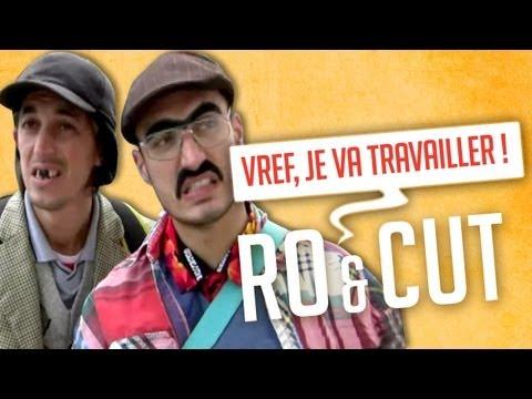 Ro et Cut - Vref, je va travailler !