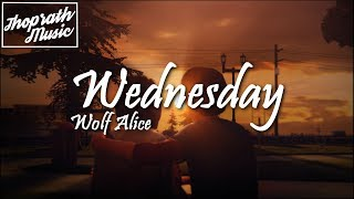 Download Lagu Wolf Alice - Wednesday (Lyrics) Gratis STAFABAND