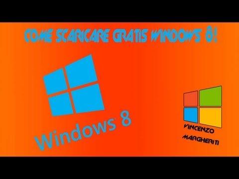 Come scaricare Windows 8 originale gratis + Recensione   TUTORIAL ITA