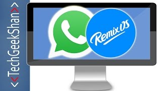 Install Whatsapp in Remix OS