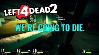 Left 4 Dead 2 HE KILLED ROCHELLE!