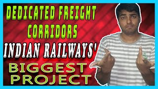 Progress of Dedicated FREIGHT Corridors (DFC) || Will They Transform RAILWAYS and Boost GDP?-Part 1